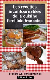 Les recettes incontournables de la cuisine familiale francaise