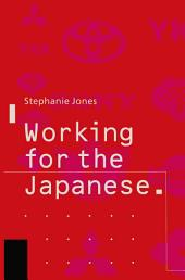 Working for the Japanese: Myths and Realities: British Perceptions