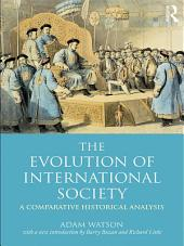 The Evolution of International Society: A Comparative Historical Analysis Reissue with a new introduction by Barry Buzan and Richard Little, Edition 2