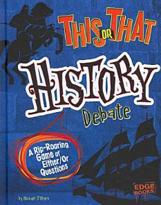 This Or that History Debate PDF