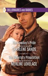 The Cowboy's Pride & The Paternity Proposition