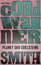 Planet der Edelsteine: Erzählung