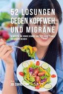52 Losungen Gegen Kopfweh Und Migrne PDF