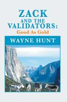 Zack and the Validators  Good as Gold PDF