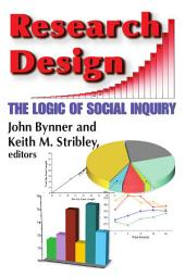 Research Design: The Logic of Social Inquiry