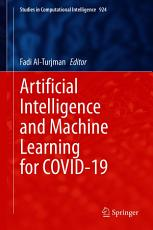 Artificial Intelligence and Machine Learning for COVID 19 PDF