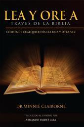 Lea Y Ore a Traves de la Biblia