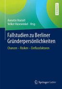Fallstudien zu Berliner Gr  nderpers  nlichkeiten PDF