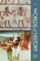 Worlds of History  Volume I  To 1550 PDF