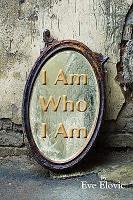 I Am Who I Am PDF