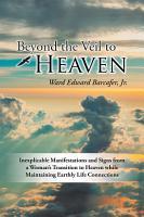 Beyond the Veil to Heaven PDF
