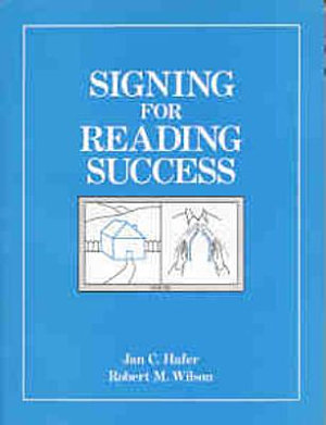 Signing for Reading Success