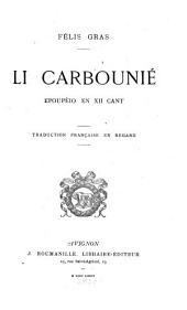 Li Carbounié: epoupèio en XII cant