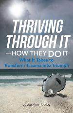 Thriving Through It—How They Do It