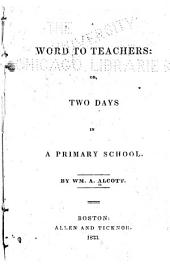 A Word to Teachers, Or, Two Days in a Primary School