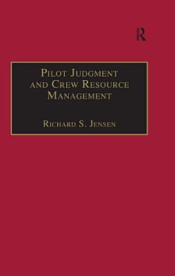 Pilot Judgment and Crew Resource Management