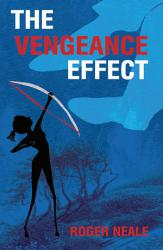 The Vengeance Effect Book PDF