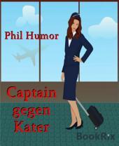 Captain gegen Kater
