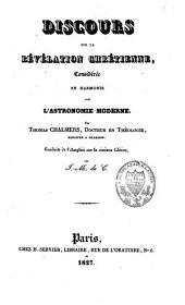 Discours sur la révélation chrétienne, considérée en harmonie avec l'astronomie moderne