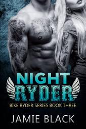 Night Ryder: Hot Motorcycle Club Romance