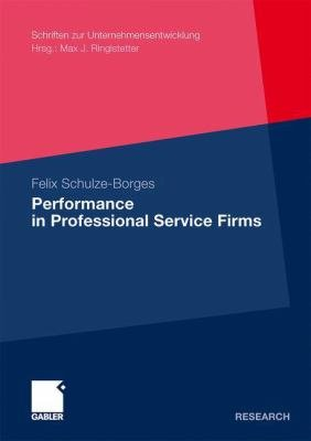Performance in Professional Service Firms PDF