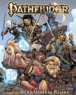 Pathfinder Vol  1  Dark Waters Rising Book