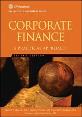 Corporate Finance: A Practical Approach, Edition 2