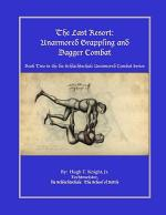 The Last Resort: Unarmored Grappling and Dagger Combat
