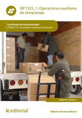 Operaciones auxiliares de almacenaje. COML0110