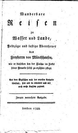 Wunderbare Reisen zu Wasser und Lande  Feldz  ge and lustige Abentheuer des Freyherrn von M  nchhausen PDF