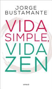 Vida simple, vida zen