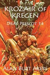 Krozair of Kregen: Dray Prescot #14