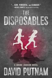 The Disposables: A Bruno Johnson Novel