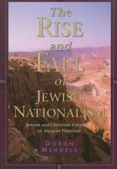 The Rise and Fall of Jewish Nationalism