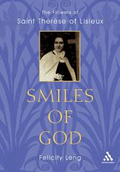 Smiles of God: The Flowers of Therese of Lisieux