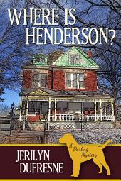 Where Is Henderson?: Sam Darling mystery #5