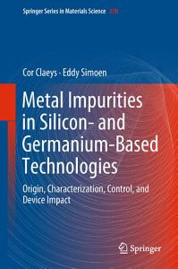 Metal Impurities in Silicon  and Germanium Based Technologies