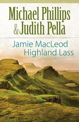 Jamie MacLeod  The Highland Collection Book  1
