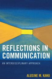 Reflections in Communication: An Interdisciplinary Approach