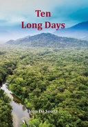 Ten Long Days