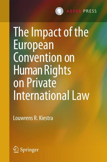 The Impact of the European Convention on Human Rights on Private International Law PDF