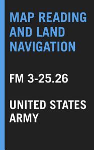 Map Reading and Land Navigation PDF