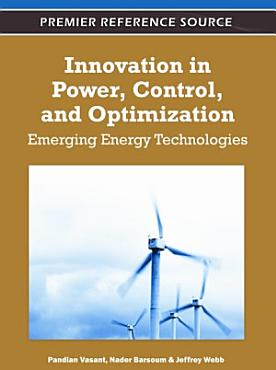 Innovation in Power  Control  and Optimization  Emerging Energy Technologies PDF