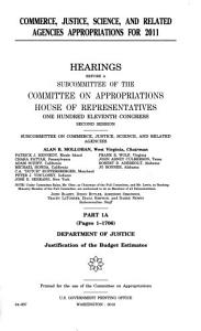 Commerce  Justice  Science  and Related Agencies Appropriations for 2011  Part 1A  111 2 Hearings PDF
