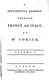 A Sentimental Journey Through France and Italy: Volumes 1-4