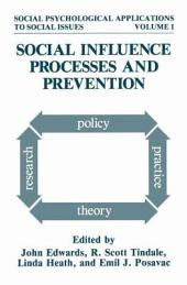 Social Influence Processes and Prevention