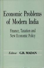 Economic Problems of Modern India  Finance  taxation and new economic policy PDF