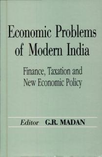 Economic Problems of Modern India  Finance  taxation and new economic policy Book