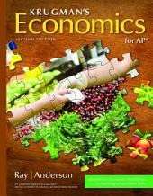 Krugman's Economics for AP® (High School): Edition 2