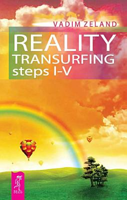 Reality Transurfing  steps 1 5